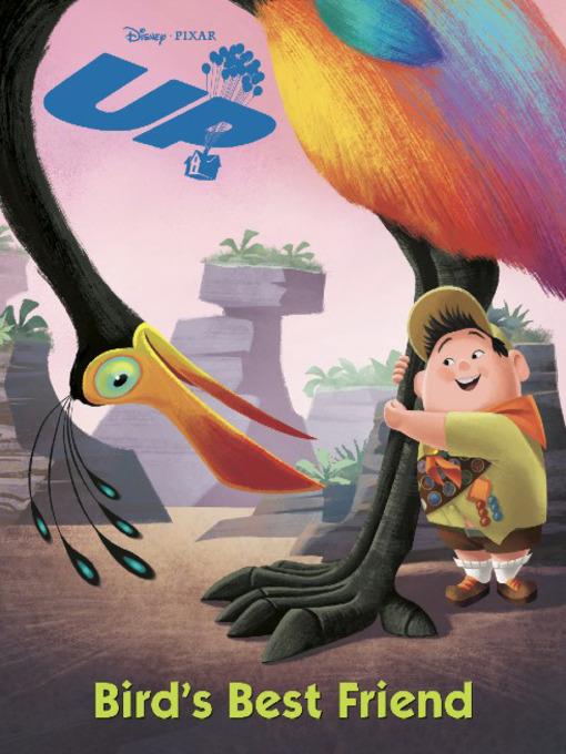 Title details for Bird's Best Friend by Disney Digital Books - Wait list