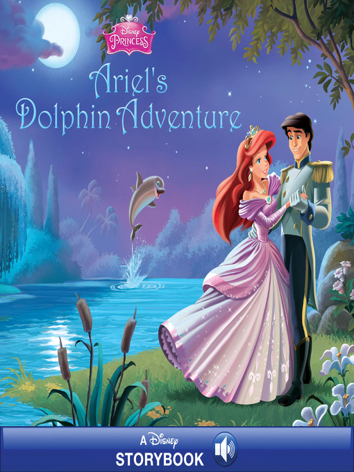 Title details for Ariel's Dolphin Adventure by Disney Book Group - Wait list