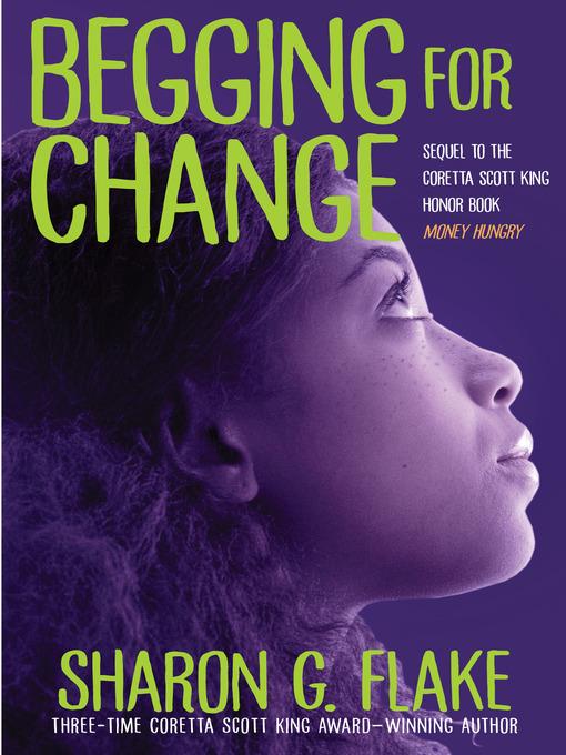 Title details for Begging for Change by Sharon Flake - Available