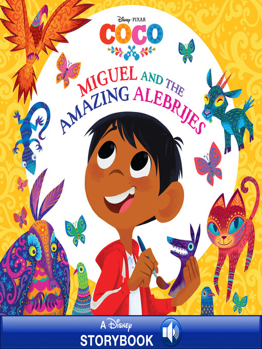 Title details for Miguel and the Amazing Alebrijes by Disney Books - Available