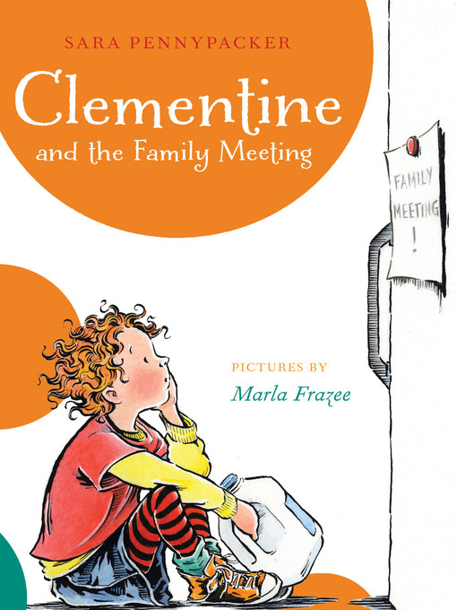 Title details for Clementine and the Family Meeting by Sara Pennypacker - Wait list