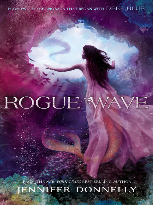 Title details for Rogue Wave by Jennifer Donnelly - Available