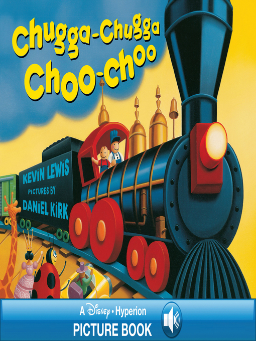 Title details for Chugga Chugga Choo-Choo by Kevin Lewis - Available