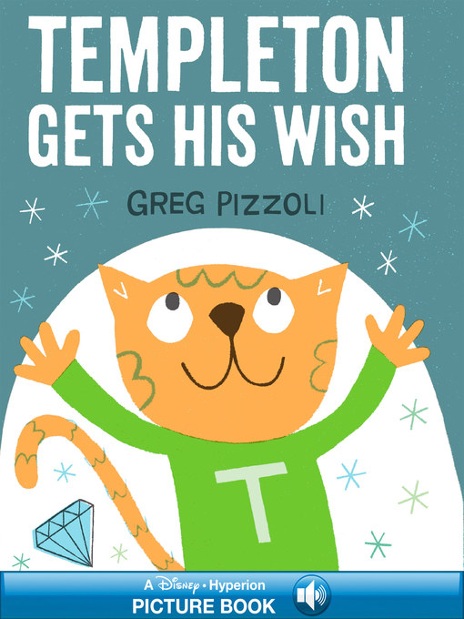Title details for Templeton Gets His Wish by Greg Pizzoli - Available