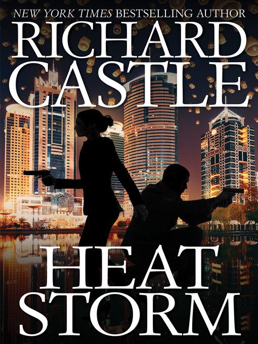 Title details for Heat Storm by Richard Castle - Wait list