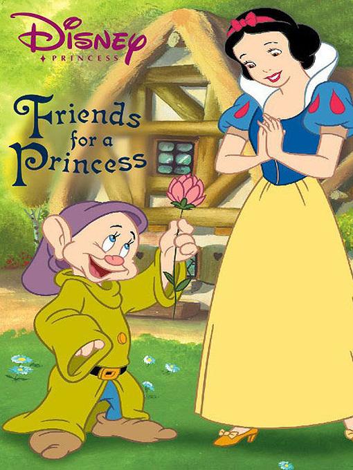 Title details for Friends for a Princess by Disney Digital Books - Wait list