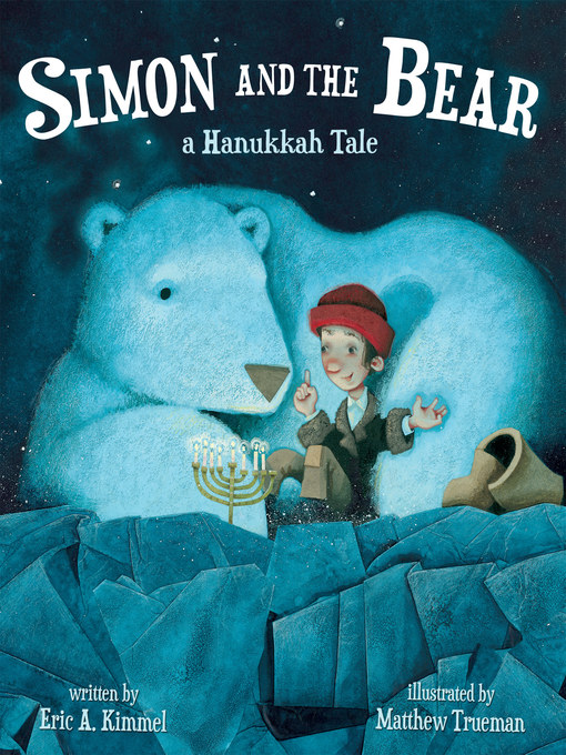 Title details for Simon and the Bear by Eric A. Kimmel - Available