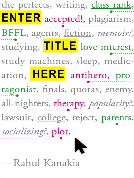 Title details for Enter Title Here by Rahul Kanakia - Available