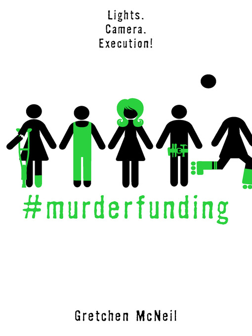 Title details for #MurderFunding by Gretchen McNeil - Available