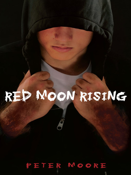 Title details for Red Moon Rising by Peter Moore - Wait list
