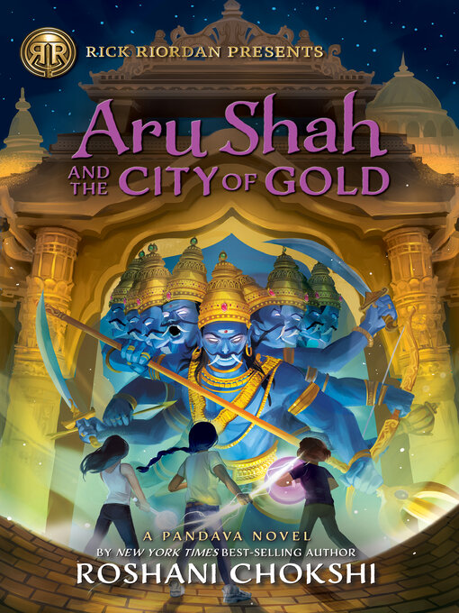 Title details for Aru Shah and the City of Gold by Roshani Chokshi - Wait list