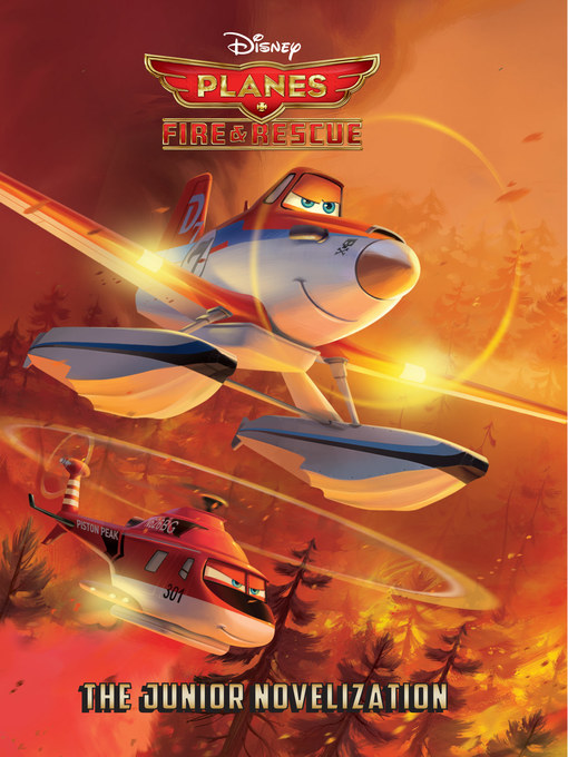 Title details for Planes Fire & Rescue by Disney Books - Available