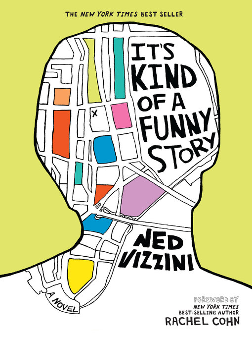Title details for It's Kind of a Funny Story by Ned Vizzini - Available