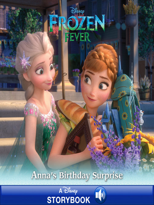 Title details for Anna's Birthday Surprise: A Disney Read-Along by Disney Book Group - Wait list