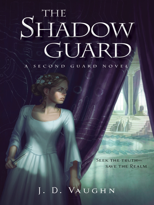 Title details for The Shadow Guard by J. D. Vaughn - Available