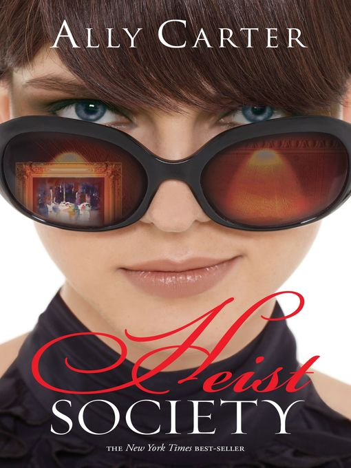 Title details for Heist Society by Ally Carter - Available