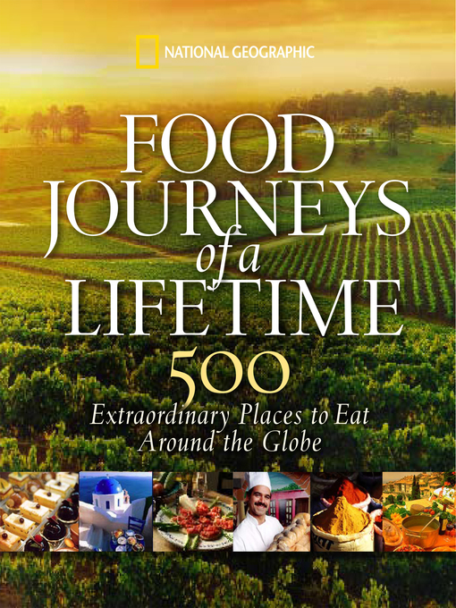 Title details for Food Journeys of a Lifetime by National Geographic - Wait list