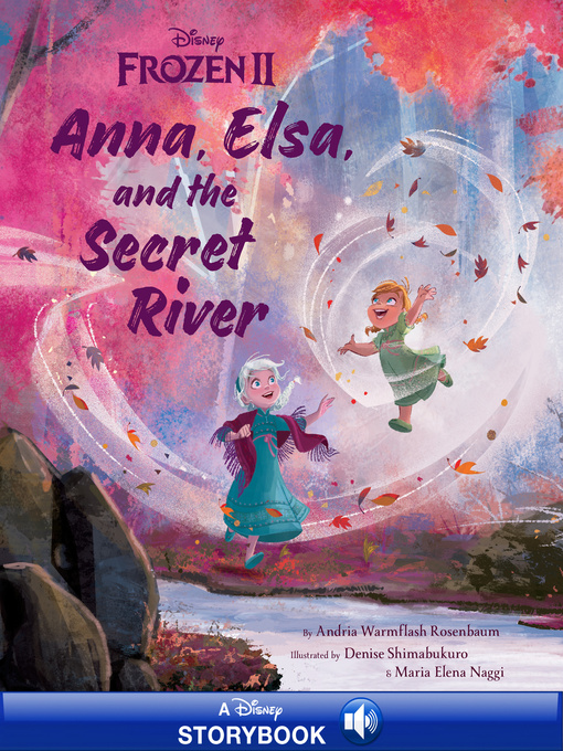 Title details for Frozen 2 Picture Book by Andria Warmflash Rosenbaum - Wait list