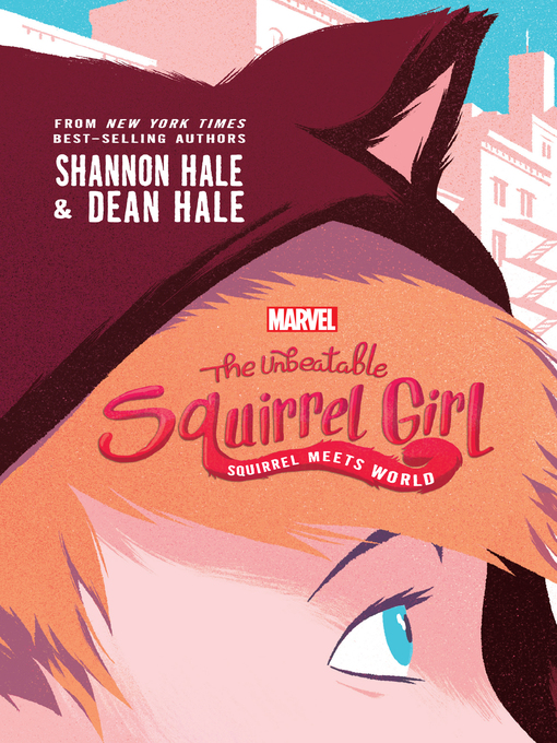 Title details for The Unbeatable Squirrel Girl by Shannon Hale - Available