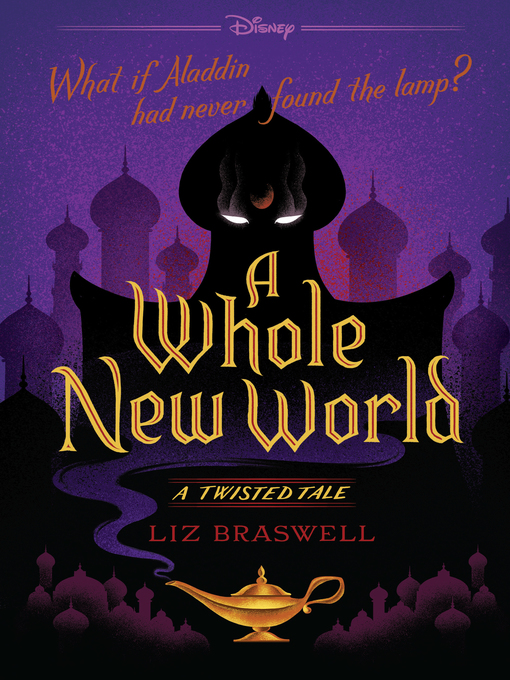 Title details for A Whole New World by Liz Braswell - Wait list