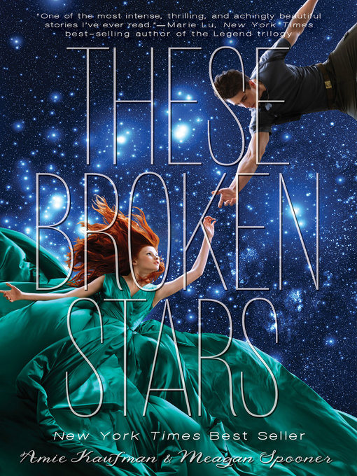 Title details for These Broken Stars by Amie Kaufman - Available
