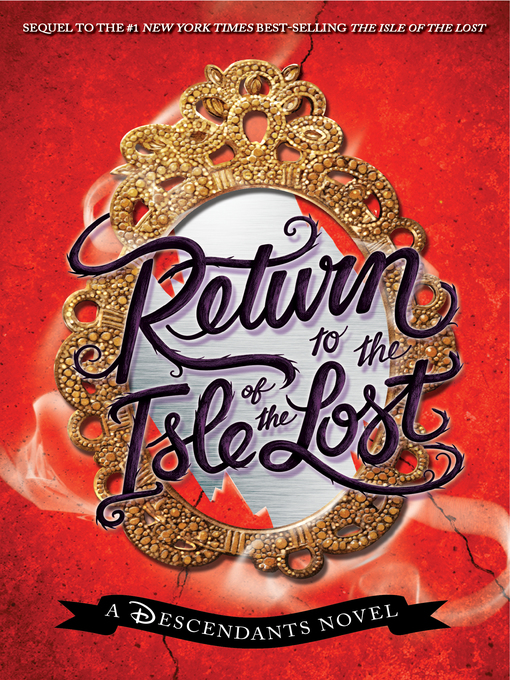 Title details for Return to the Isle of the Lost by Melissa de la Cruz - Wait list