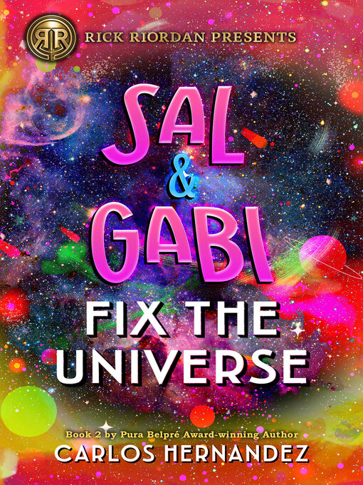 Title details for Sal and Gabi Fix the Universe by Carlos Hernandez - Wait list