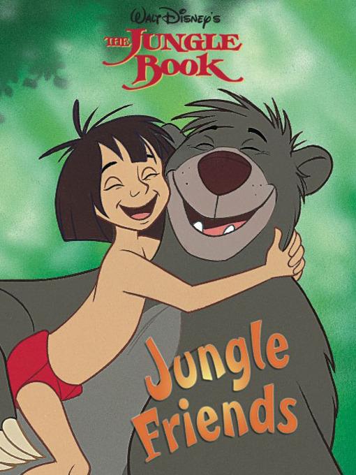 Title details for Jungle Friends by Disney Digital Books - Wait list