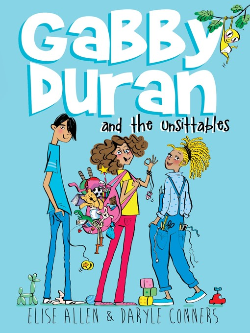 Cover of Gabby Duran and the Unsittables
