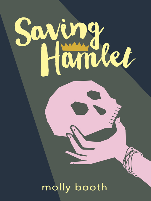 Title details for Saving Hamlet by Molly Booth - Available