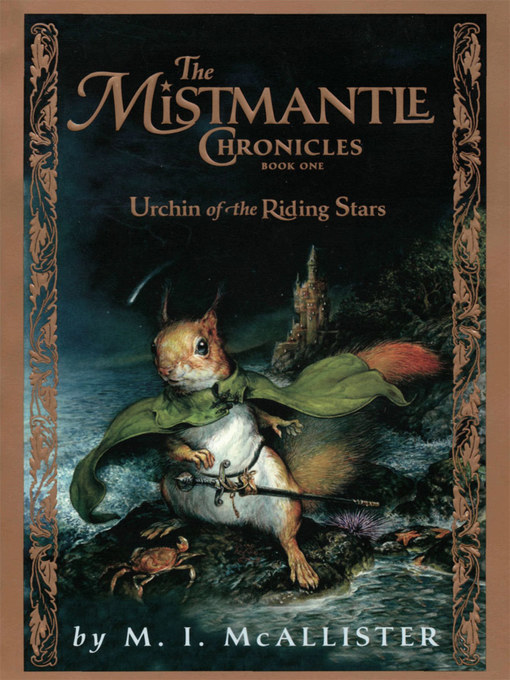 Title details for The Urchin of the Riding Stars by M.I. McAllister - Available