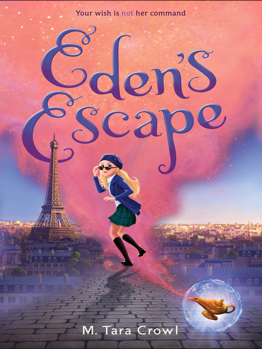 Title details for Eden's Escape by M. Tara Crowl - Available