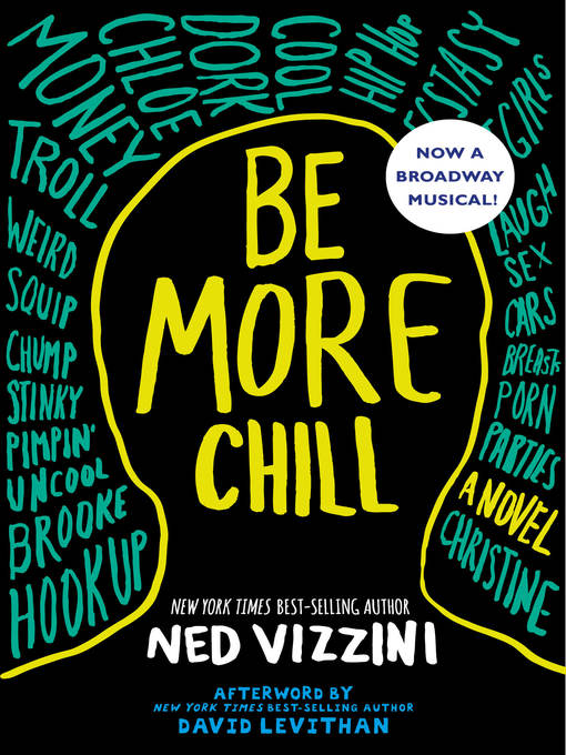 Title details for Be More Chill by Ned Vizzini - Wait list
