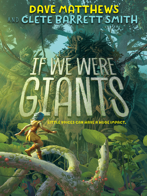 Title details for If We Were Giants by Dave Matthews - Available