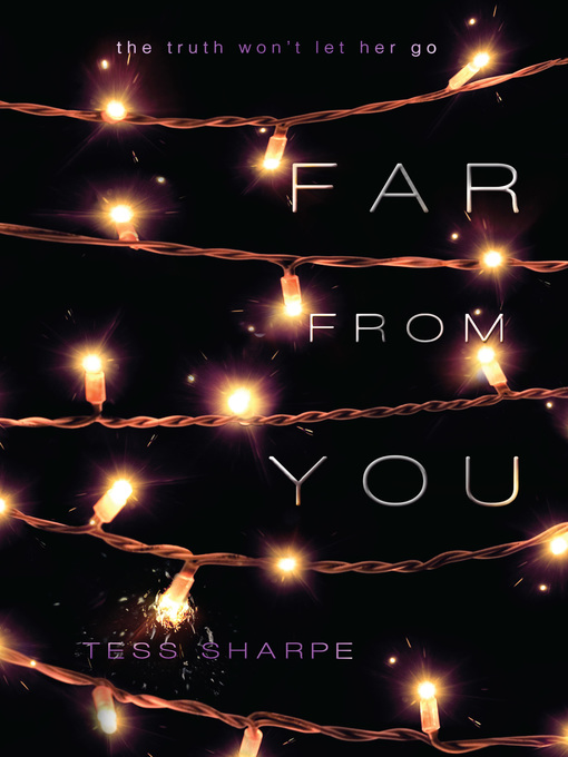 Title details for Far From You by Tess Sharpe - Wait list