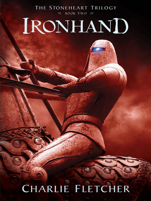 Title details for Ironhand by Charlie Fletcher - Available