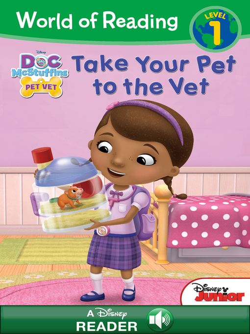 Title details for Take Your Pet to the Vet by Disney Book Group - Available