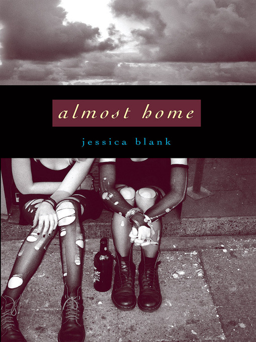 Title details for Almost Home by Jessica Blank - Available