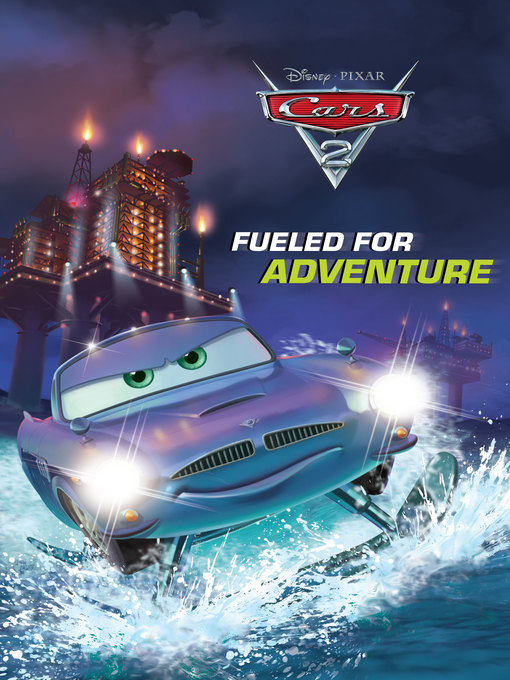 Title details for Fueled for Adventure by Disney Book Group - Available