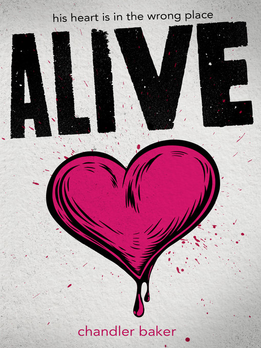Title details for Alive by Chandler Baker - Available
