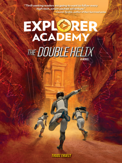 Title details for Explorer Academy by Trudi Trueit - Wait list