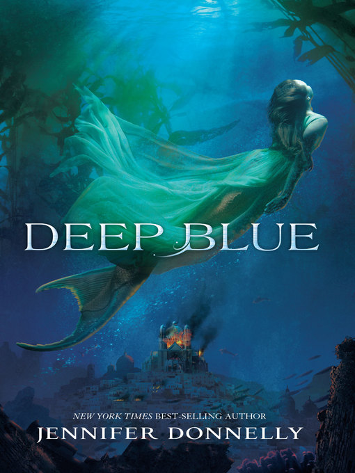 Title details for Deep Blue by Jennifer Donnelly - Wait list