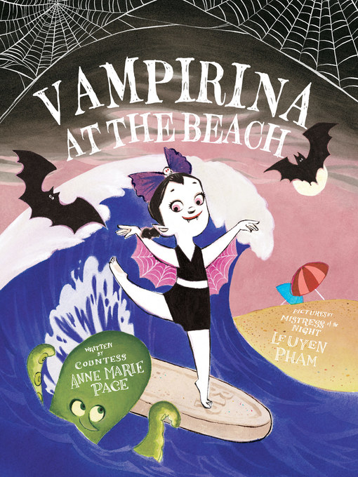 Title details for Vampirina at the Beach by Anne Marie Pace - Available
