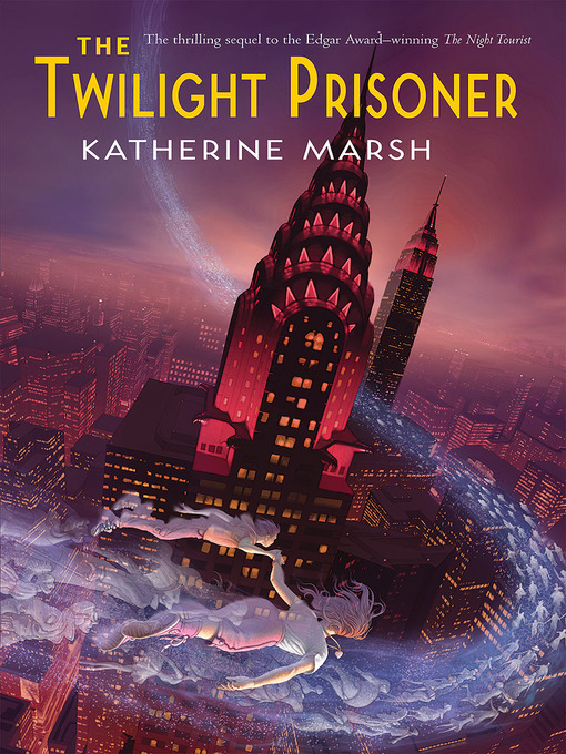 Title details for The Twilight Prisoner by Katherine Marsh - Available