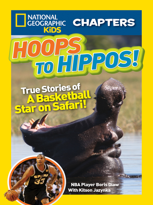 Title details for National Geographic Kids Chapters by Boris Diaw - Available