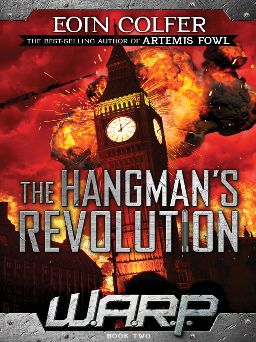 Title details for The Hangman's Revolution by Eoin Colfer - Available