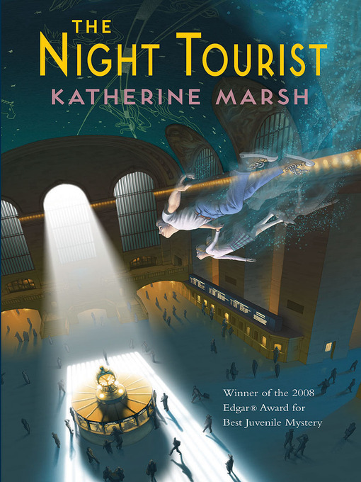 Title details for The Night Tourist by Katherine Marsh - Available