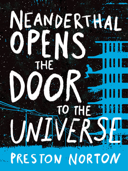 Title details for Neanderthal Opens the Door to the Universe by Preston Norton - Wait list
