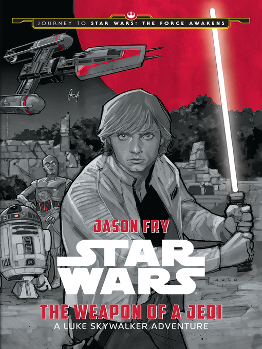 Title details for The Weapon of a Jedi by Jason Fry - Available