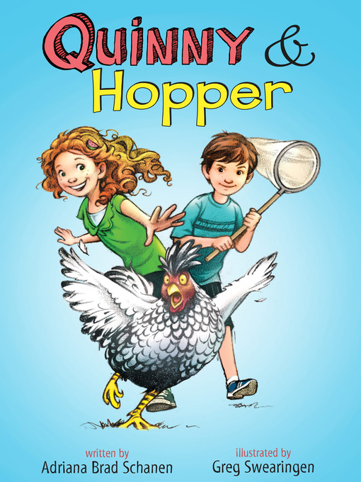 Title details for Quinny & Hopper by Adriana Brad Schanen - Wait list